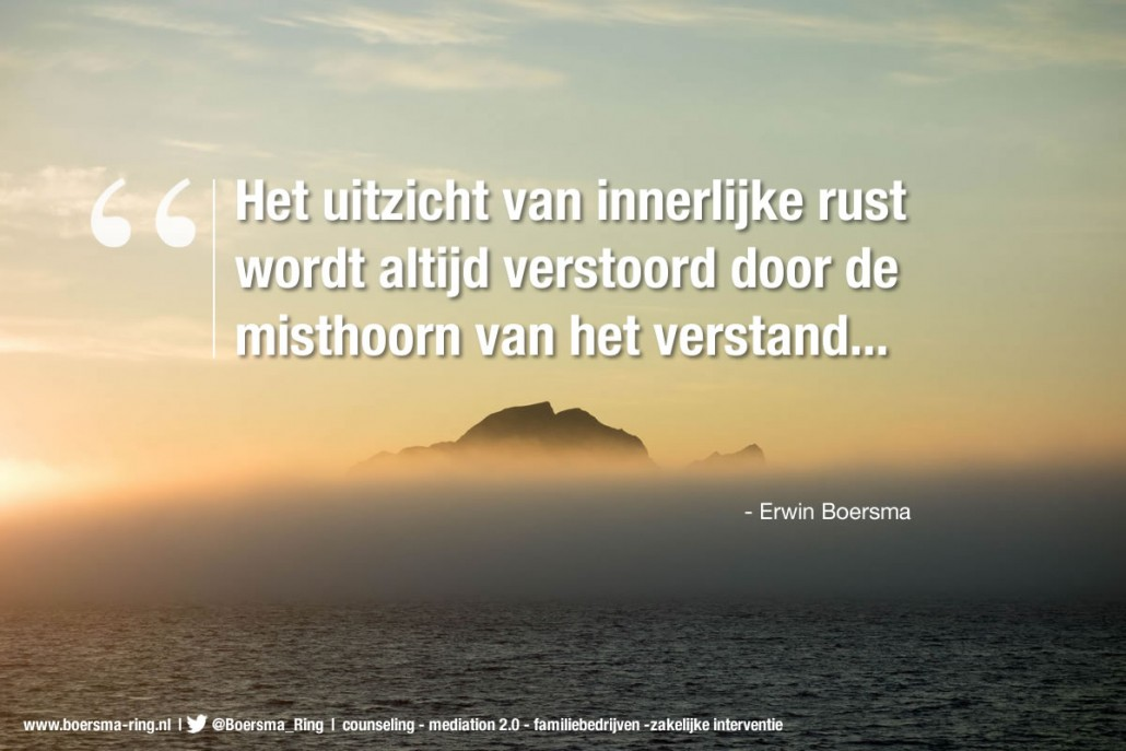Quote van Erwin Boersma over innerlijke rust